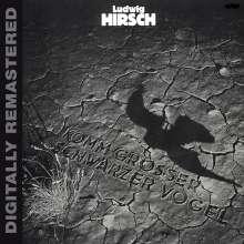Ludwig Hirsch: Komm großer schwarzer Vogel, CD