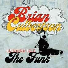 Brian Culbertson (geb. 1973): Bringing Back The Funk, CD