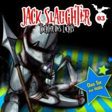 Jack Slaughter (3): Das Tor zur Hölle, CD