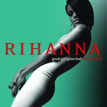 Rihanna: Good Girl Gone Bad (Reloaded), CD