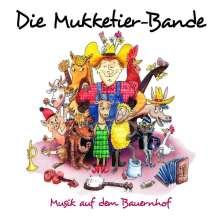 Die Mukketier-Bande: Musik auf dem Bauernhof, CD