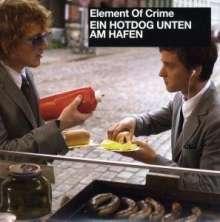 """Element Of Crime: Ein Hot Dog unten am Hafen (Limited Edition), Single 7"""""""