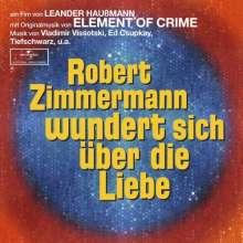 Element Of Crime: Filmmusik: Robert Zimmermann wundert sich über die Liebe (O.S.T.), CD