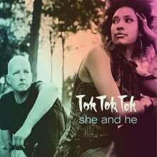 Tok Tok Tok: She And He, CD