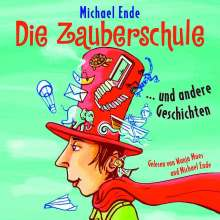 Die Zauberschule Und Andere Geschichten, 2 CDs