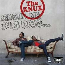 Knux: Remind Me In 3 Days (Explicit), CD