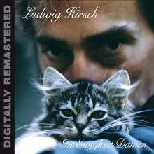 Ludwig Hirsch: In Ewigkeit Damen, CD
