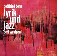 Benn,Gottfried:Lyrik und Jazz, CD