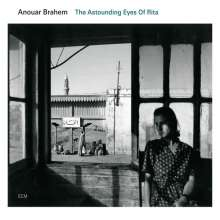 Anouar Brahem (geb. 1957): The Astounding Eyes Of Rita, CD