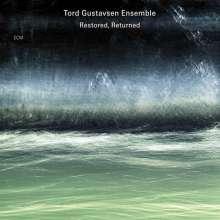 Tord Gustavsen (geb. 1970): Restored, Returned, CD