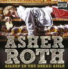 Asher Roth: Asleep In The Bread Aisle, CD