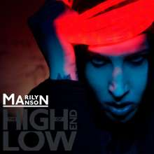 Marilyn Manson: The High End Of Low, CD