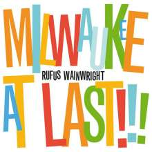 Rufus Wainwright: Milwaukee At Last!!! Live At The Pabst Theater 27.8.2007, CD