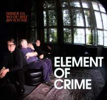 Element Of Crime: Immer da wo Du bist bin ich nie, LP