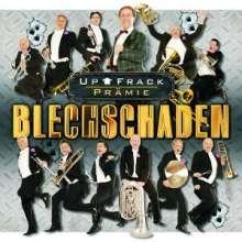 Blechschaden: Up Frack Prämie, CD