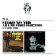 Herman Van Veen: An eine ferne Prinzessin / Unter uns (Volume 2), 2 CDs