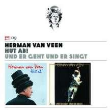 Herman Van Veen: Hut ab! / Und er geht und er singt (Volume 9), 2 CDs