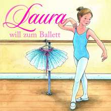 Laura will zum Ballett, CD