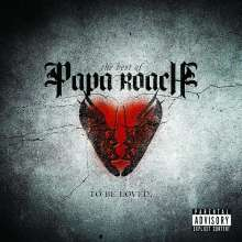 Papa Roach: To Be Loved: The Best Of Papa Roach, CD