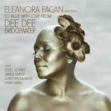 Dee Dee Bridgewater (geb. 1950): To Billie With Love From Dee Dee, CD