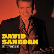 David Sanborn (geb. 1945): Only Everything, CD