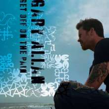 Gary Allan: Get Off On The Pain, CD