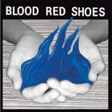 Blood Red Shoes: Fire Like This, CD