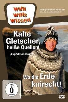 Willi wills wissen: Kalte Gletscher, heiße Quellen / Wo die Erde knirscht, DVD
