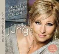 Claudia Jung: Geliebt, gelacht, geweint (The Best Of Claudia Jung), CD