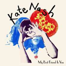 Kate Nash: My Best Friend Is You, CD