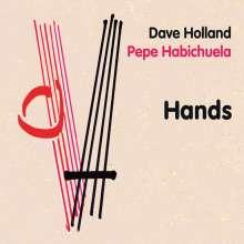 Dave Holland & Pepe Habichuela: Hands, CD