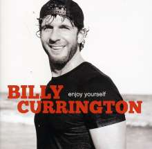 Billy Currington: Enjoy Yourself, CD