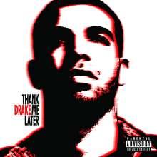 Drake: Thank Me Later, CD