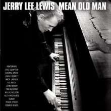 Jerry Lee Lewis: Mean Old Man, CD