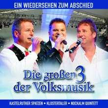 Großen 3 der Volksmusik: Ein Wiedersehen zum Abschied, CD