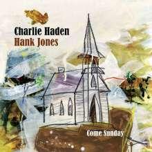 Charlie Haden & Hank Jones: Come Sunday, CD