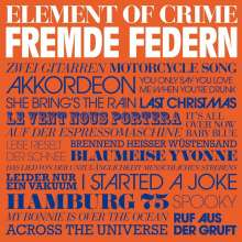 Element Of Crime: Fremde Federn, CD