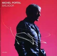 Michel Portal (geb. 1935): Bailador, CD