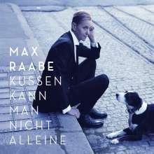 Max Raabe: Küssen kann man nicht alleine, CD