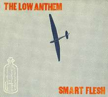 The Low Anthem: Smart Flesh, CD