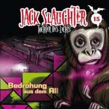 Jack Slaughter - Tochter des Lichts 15: Bedrohung aus dem All, CD