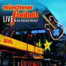 Münchener Freiheit (Freiheit): Münchener Freiheit - Live in der Großen Freiheit, 2 CDs