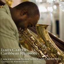 James Carter (geb. 1969): Caribbean Rhapsody, CD