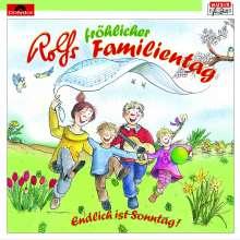 Rolf Zuckowski: Rolfs fröhlicher Familientag, CD