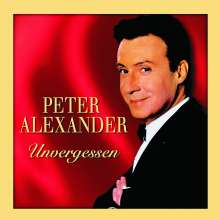 Peter Alexander (1926-2011): Unvergessen, 2 CDs