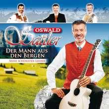 Oswald Sattler: Der Mann aus den Bergen - Seine schönsten Lieder, CD
