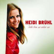 Heidi Brühl: Ich bin so oder so, 2 CDs