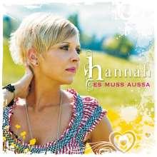 Hannah: Es muss aussa, CD