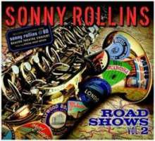 Sonny Rollins (geb. 1930): Road Shows Vol.2, CD