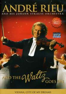 André Rieu: And The Waltz Goes On, DVD